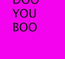 DOO YOU BOO by ArtHouse