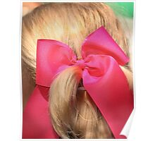 Big Pink Bow!!  Poster