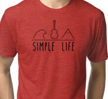 Simple life Tri-blend T-Shirt