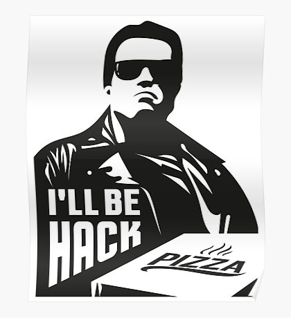 Terminator i'll be hack Poster