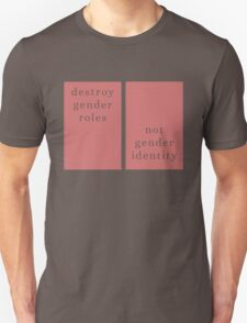 Destroy gender roles Unisex T-Shirt