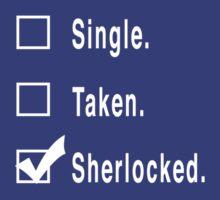 Single. Taken. Sherlocked. by FandomsFriend
