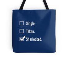 Single. Taken. Sherlocked. Tote Bag