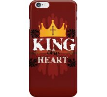 King of My Heart iPhone Case/Skin