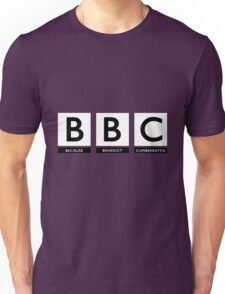 Because Benedict Cumberbatch Unisex T-Shirt