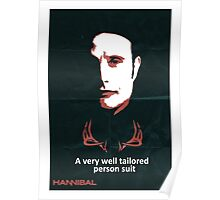 Hannibal - 'Well tailored person suit' poster Poster