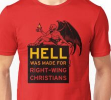 Right-Wing Christians Unisex T-Shirt