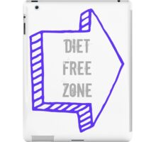 Diet Free Zone iPad Case/Skin