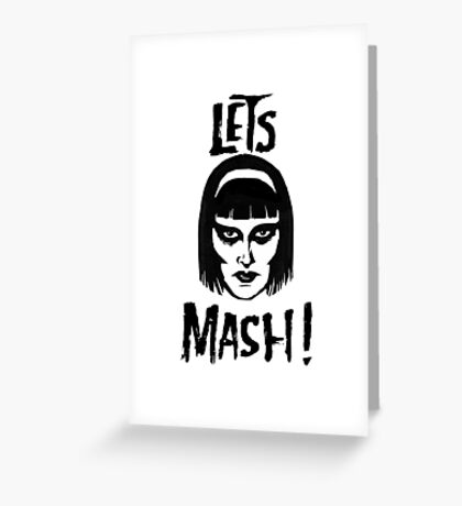 Goth Chic, Let's Mash Greeting Card