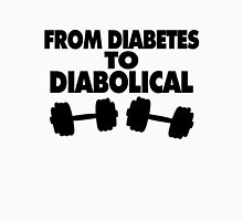 From Diabetes To Diabolical Unisex T-Shirt