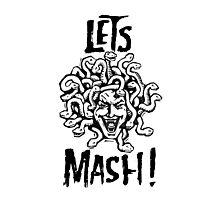 Medusa, Let's Mash! Photographic Print