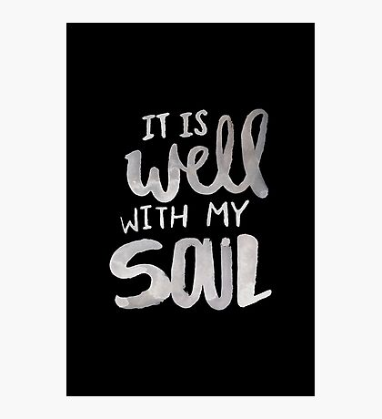 It Is Well With My Soul II Photographic Print