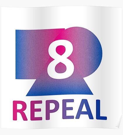 Bi Repeal the 8th Amendment Poster