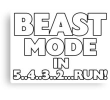 Beast Mode In Three Two Run Canvas Print