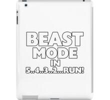 Beast Mode In Three Two Run iPad Case/Skin