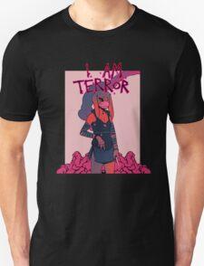 I AM TERROR 1 Unisex T-Shirt
