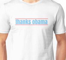 thanks obama Unisex T-Shirt