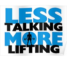 Less Talking More Lifting Poster