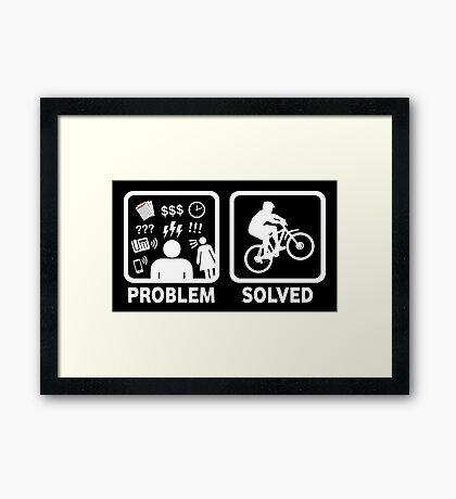 Problem Solved Mountain Biking Framed Print