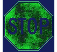 Stop Sign, Green Photographic Print