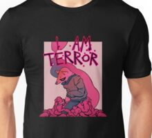 I AM TERROR 2 Unisex T-Shirt