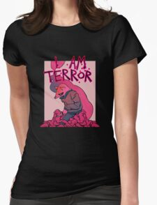 I AM TERROR 2 Womens Fitted T-Shirt