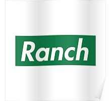Ranch - Green - Eric Andre - Supreme font Poster