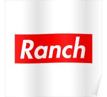 Ranch - Red - Eric Andre - Supreme font Poster