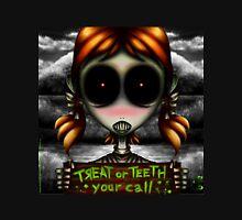 Treat or Teeth!!! Unisex T-Shirt