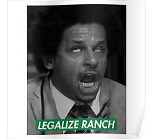 Legalize Ranch - Green - Eric Andre Picture - Supreme font Poster