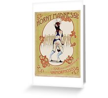 Horny Madness - Is YOUR Child Becoming a Unicorn? Greeting Card
