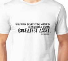 Whatever Makes You Weird Unisex T-Shirt