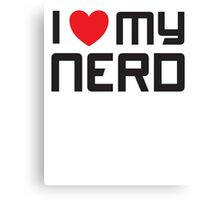 I Heart - Love - My Nerd - Geek T Shirt Canvas Print