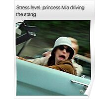 Stress Level: Mia driving the stang Poster