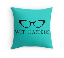 Wit Happens Throw Pillow