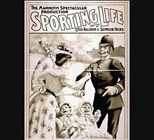 Performing Arts Posters The mammoth spectacular production Sporting life written by Cecil Raleigh Seymour Hicks 1701 Unisex T-Shirt