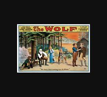 Performing Arts Posters The wolf a play of the Canadian woods by Eugene Walter 1800 Unisex T-Shirt