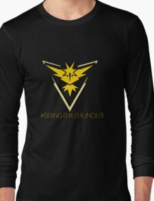 Team Instinct - #bringthethunder Long Sleeve T-Shirt