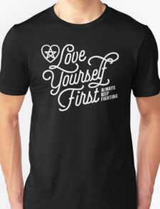 Love Yourself First Unisex T-Shirt
