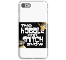 Hobble and Snitch show iPhone Case/Skin