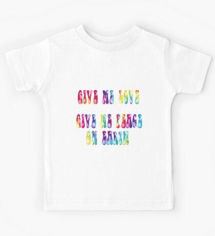 Give Me Love, Give Me Peace On Earth Kids Tee