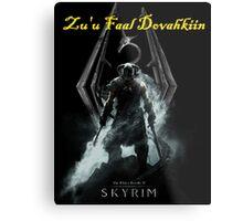 Skyrim: Zu'u Faal Dovahkiin (I am The Dragonborn) Metal Print