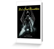 Skyrim: Zu'u Faal Dovahkiin (I am The Dragonborn) Greeting Card