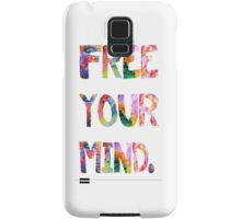 Free Your Mind Samsung Galaxy Case/Skin