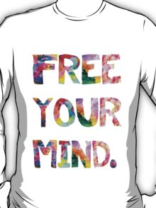 Free Your Mind T-Shirt