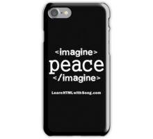 """Imagine Peace"" HTML iPhone Case/Skin"