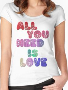 All You Need Is Love Women's Fitted Scoop T-Shirt