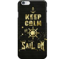 Keep Calm and Sail On Gold Helm Anchor Typography iPhone Case/Skin