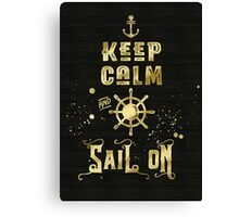 Keep Calm and Sail On Gold Helm Anchor Typography Canvas Print