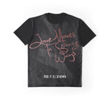 Love Moves In Strange Ways Graphic T-Shirt